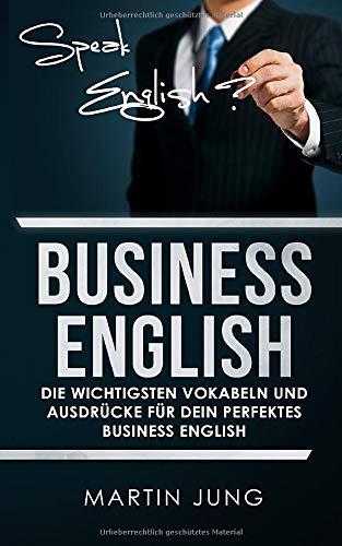 Business English: Die wichtigsten Vokabeln und Ausdrücke für dein perfektes Business English