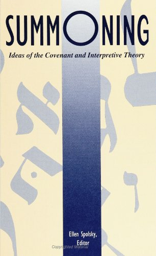 Summoning: Ideas of the Covenant and Interpretive Theory (S U N Y Series in Modern Jewish Literature and Culture) (1993-08-10)