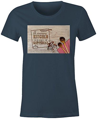 A Messy Kitchen Is A Sign Happiness 2 ★ Rundhals-T-Shirt Frauen-Damen ★ hochwertig bedruckt mit lustigem Spruch ★ Die perfekte Geschenk-Idee (03) dunkelblau