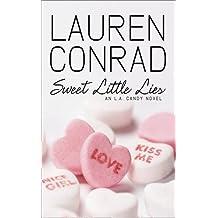 Sweet Little Lies: An LA Candy Novel (LA Candy, Book 1) by Lauren Conrad (2010-02-04)