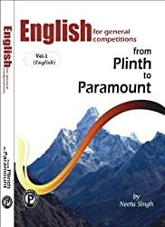 English for General Competitions:from Plinth to Paramount (Volume - 1)