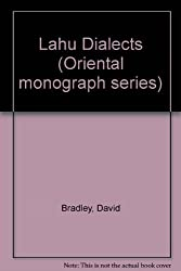 Lahu Dialects (Oriental monograph series)