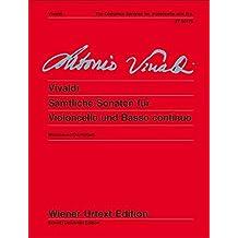 Sämtliche Sonaten für Violoncello und Basso continuo: Nach den Quellen herausgegeben und Generalbassaussetzung von Bernhard Moosbauer. Hinweise zur ... continuo ad lib.. (Wiener Urtext Edition)