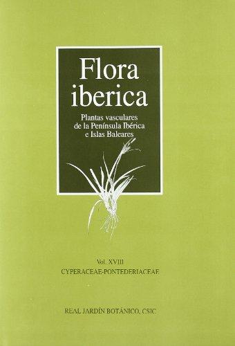 Flora ibérica: Cyperaceae-pontederiaceae