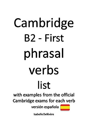 Cambridge B2 - First phrasal verbs (versión española)