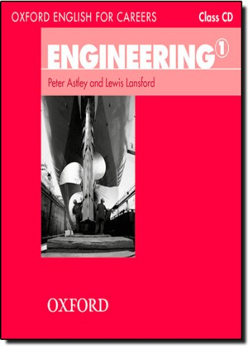 Oxford English for Careers: Engineering 1: Oxford English for Engineering 1: Class CD