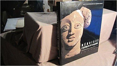 Mmoires d'Euphrate et d'Arabies. Art et archologie au Proche-Orient de Pierre Amiet ,Marianne Barrucand ,Jean-Franois Breton ( 18 mars 1996 )