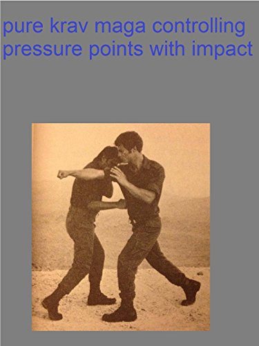 pure krav maga controlling pressure points with impact [OV]
