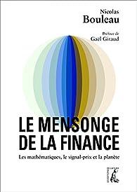 Le mensonge de la finance par Nicolas Bouleau