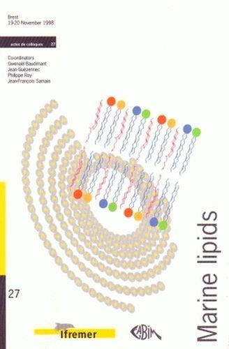 Marine lipides : Proceedings of the Symposium Held in Brest, 19-20 November 1998