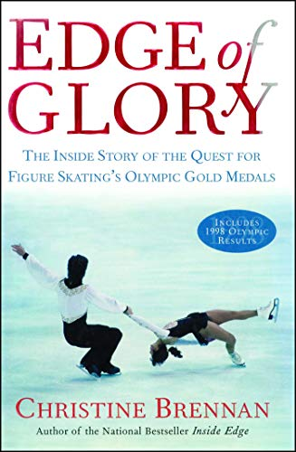 Edge of Glory: The Inside Story of the Quest for Figure Skatings Olympic Gold Medals (Lisa Drew) por Christine Brennan