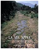 Scarica Libro La via Appia Iniziative e interventi per la conoscenza e la valorizzazione da Roma a Capua (PDF,EPUB,MOBI) Online Italiano Gratis