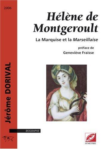 Hélène de Montgeroult : La Marquise et la Marseillaise par Jérôme Dorival