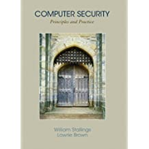 Computer Security: Principles and Practice by William Stallings (2007-08-12)