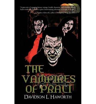 [ THE VAMPIRES OF PRALI ] The Vampires of Prali By Haworth, Davidson L ( Author ) Jan-2013 [ Paperback ]