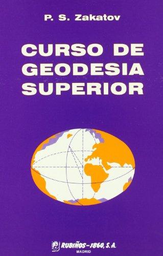Curso de geodesia superior por P. S. Zakatov