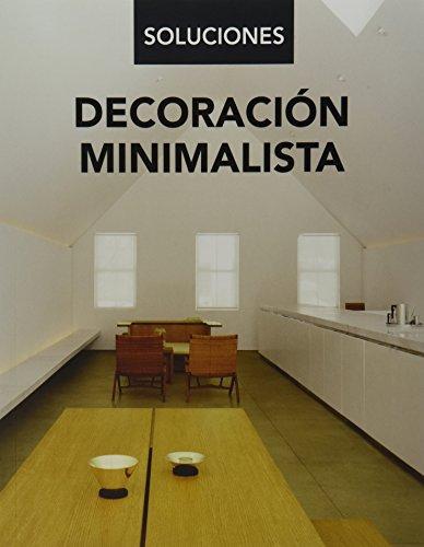 Decoración minimalista/Minimalist Decor (Soluciones)