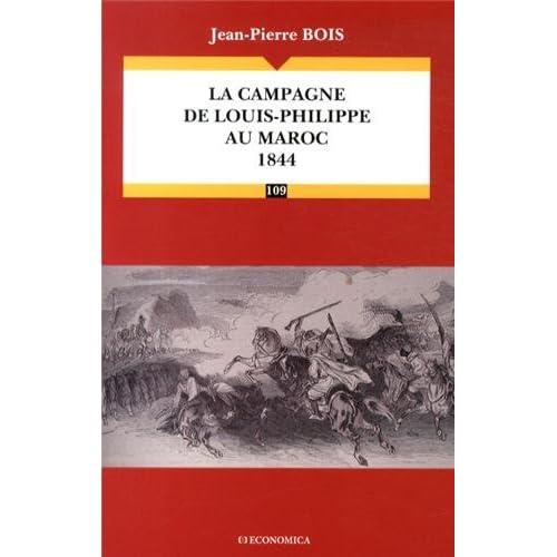 Campagne de Louis-Philippe au Maroc 1844 (la)
