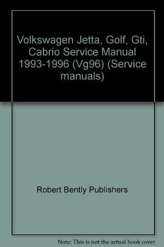 Bently-motoren (Volkswagen Jetta, Golf, Gti, Cabrio: Service Manual, Including Jetta III and Golf Iii, 1993, 1994, 1995, 1996 (Service manuals))