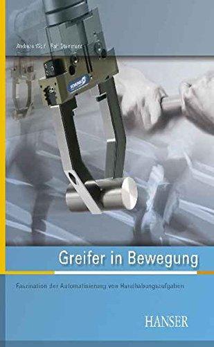 Greifer in Bewegung: Faszination der Automatisierung von Handhabungsprozessen - Wirtschaft Greifer