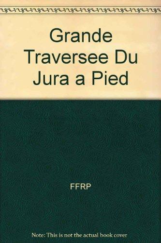 La Grande Traversée du Jura... à pied par FFRP