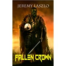 Fallen Crown (Orc Destiny Volume II) (Orc Destiny series Book 2) (English Edition)