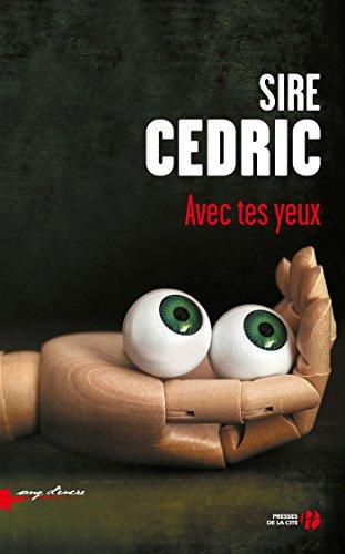 Avec tes yeux par [Cédric, SIRE]