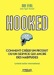 Hooked : comment créer un produit ou un service qui ancre des habitudes