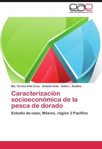 Caracterizacion Socioeconomica de La Pesca de Dorado por Ma Teresa Kido Cruz