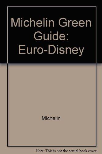 Michelin Green Guide: Euro-Disney