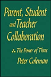 Parent, Student and Teacher Collaboration: The Power of Three (1-Off Series)
