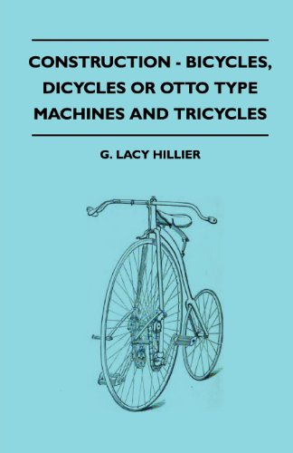 Construction - Bicycles, Dicycles Or Otto Type Machines And Tricycles