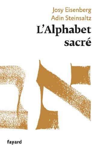 L'Alphabet sacré (Essais) par Josy Eisenberg