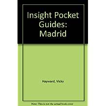 Insight Pocket Guides: Madrid