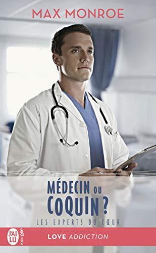 Les experts du coeur, Tome 2 : Médecin ou coquin ?