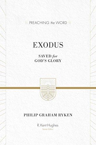 [(Exodus : Saved for God's Glory)] [By (author) Philip Graham Ryken ] published on (January, 2012)