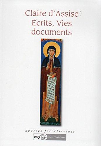 Claire d'Assise, Ecrits, Vies, Documents