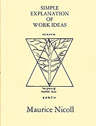 Simple Explanation of Work Ideas by Maurice Nicoll (1998-08-02)