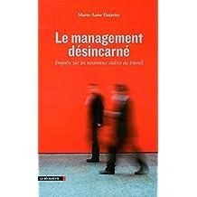 Le management désincarné