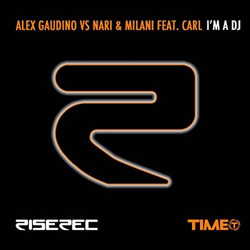I'm a DJ (feat. Carl) [Thomas Gold Mix] (Milani Gold)