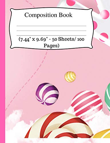 Composition Book: Cute Candy Notebook, Wide Ruled Notebook for Kids, Cute Notebooks for School, Small Composition Notebook Wide Ruled, One Subject ... - 50 Sheets/ 100 Pages). Wide Ruled journal