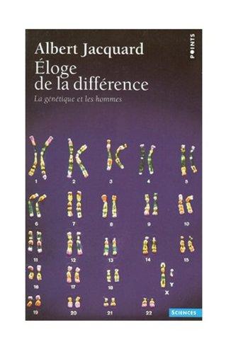 Eloge de la différence : La génétique et les hommes
