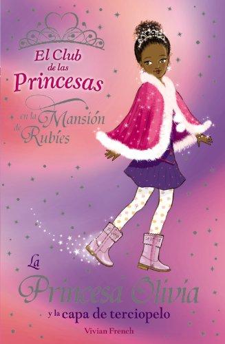 La Princesa Olivia capa terciopelo Literatura Infantil