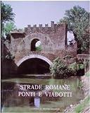 Strade romane: ponti e viadotti
