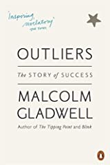 By Malcolm Gladwell Outliers: The Story of Success Paperback