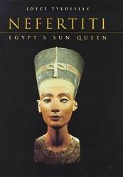 Nefertiti: Egypt's Sun Queen by Joyce A. Tyldesley (1999-03-01)
