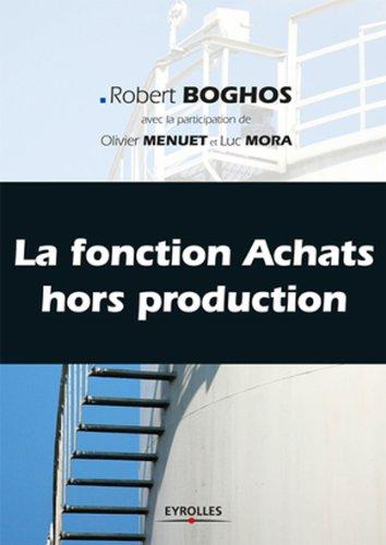 La fonction Achats hors production par Robert Boghos