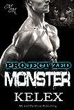 Monster: Z-703: Eine Bear Mountain-Geschichte (Project Zed 4)