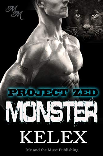 Monster: Z-703: Eine Bear Mountain-Geschichte (Project Zed 4)