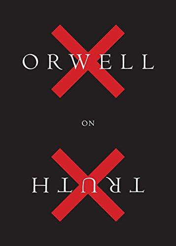 Orwell on Truth por George Orwell